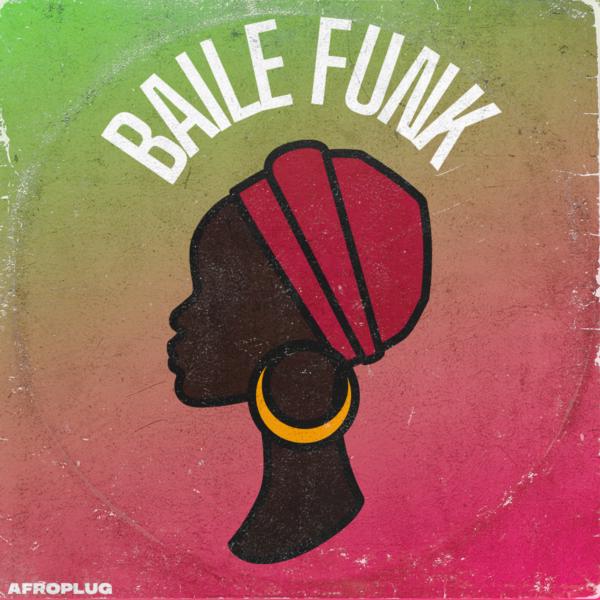 Afroplug - Baile Funk I WAV + Midi Loops + Logic Pro X Project(Royalty Free)